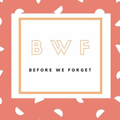 Podcast by Before We Forget