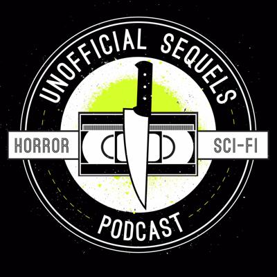 Unofficial Sequels Podcast