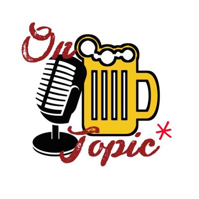 *On Topic-Is a podcast of two guys talking about real world events while having a good time(Consuming Alcohol). There is no guarantee that the topic that is covered at the start of the night will be the topic that is ended on.  There will be laughs and games and most importantly drunken ramblings. So tune in and have a beer or six with Fast Eddy and Syr Keebler every other week and lets have a blast!