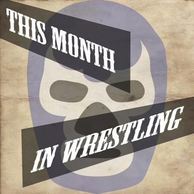 A monthly show for the wrestling fan.  We take a look at the month that was and try to highlight some of the best things going on in the world of wrestling.  We also give a couple recommendations on what to check out and what we are looking forward to in the upcoming month!