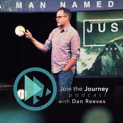 Join The Journey with Dan Reeves