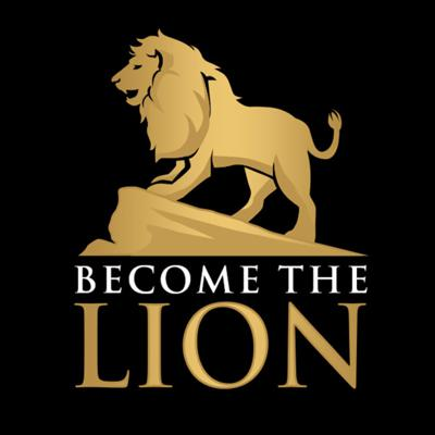 Become The Lion