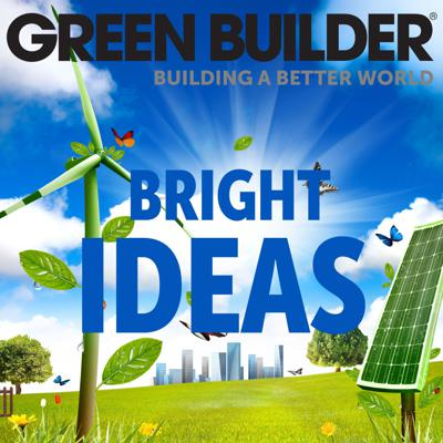 Green Builder Bright Ideas