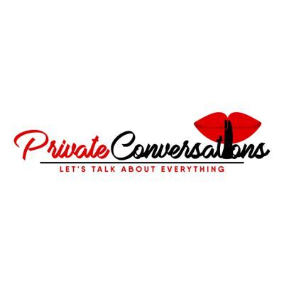 Private Conversations Podcast