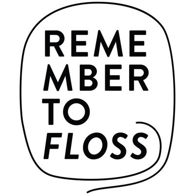 Remember to Floss