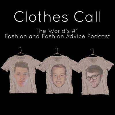 Clothes Call Podcast