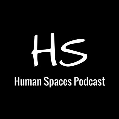 Human Spaces