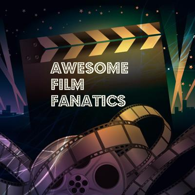 AwesomeFilmFanatics