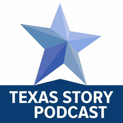 Texas Story Podcast