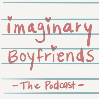 Imaginary Boyfriends