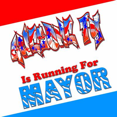 Awesome Ty is Running for Mayor
