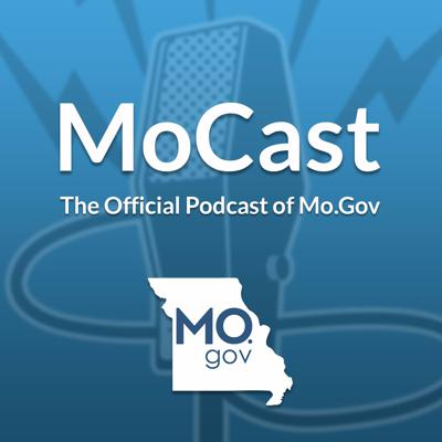 MoCast: The Official Podcast of Mo.Gov
