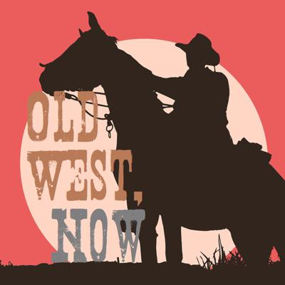 Old West Now
