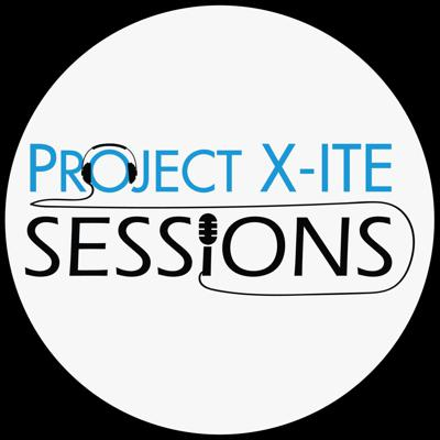 Project X-ITE Sessions
