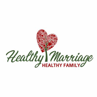 Healthy Marriage, Healthy Family