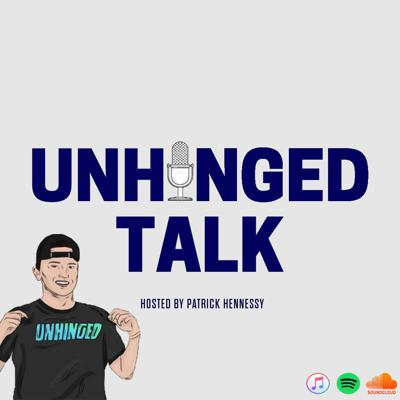 Unhinged Talk with Patrick Hennessy
