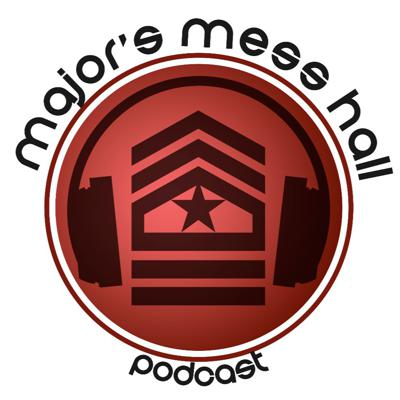 Podcast by Majors_Mess_Hall