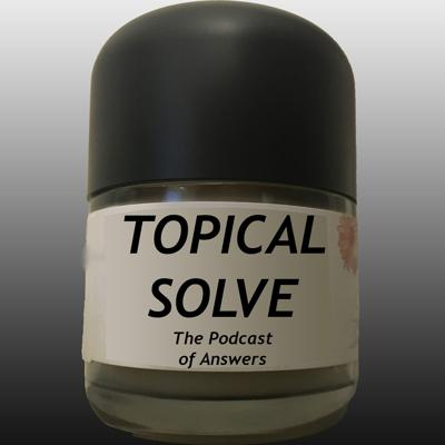 Podcast by Topical Solve