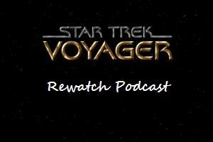 Podcast dedicated to the show Star Trek Voyager