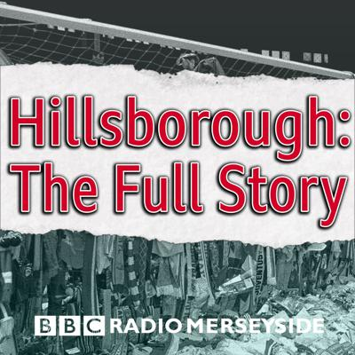 Hillsborough: The Full Story