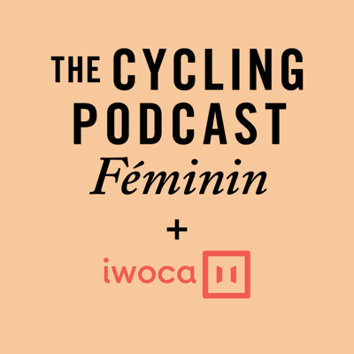 Cover art for 78: The Cycling Podcast Féminin | June 2020