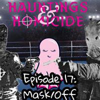 Hauntings and Homicide