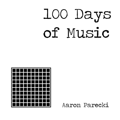100 Days of Music by Aaron Parecki