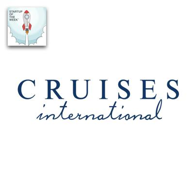 Cover art for Cruises Int. - From Garage Startup to Leisure Travel Mogul