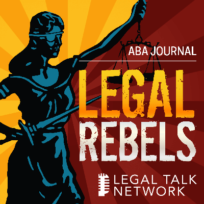 Cover art for ABA Journal: Legal Rebels : How hosting a national pandemic summit aided Nebraska courts with its COVID-19 response