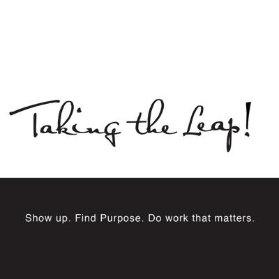 Show up. Find purpose. Do work that matters.