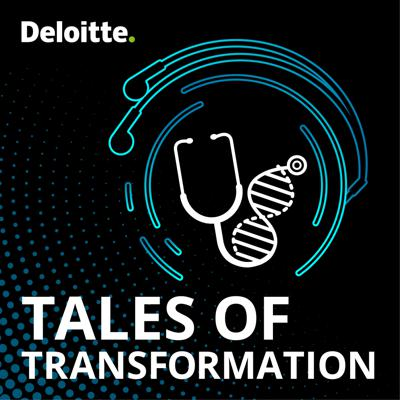 Tales of transformation is a Deloitte podcast series that explores trends transforming life sciences and health care. From emerging technologies to the rise of the empowered health care customer to the shift from volume to value, this series takes you to the intersection of change where tremendous transformation is happening. Tune in to stay a step ahead of the tremendous change happening in the industry.