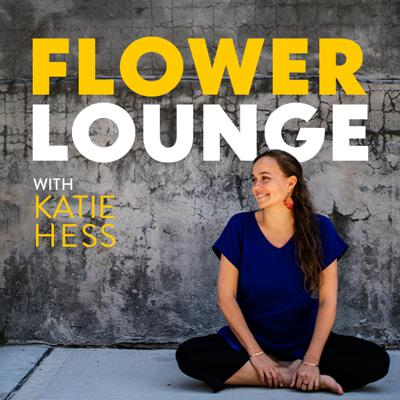 The Flowerlounge with Katie Hess
