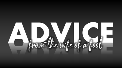 Cover art for Advice from the Wife of a Fool