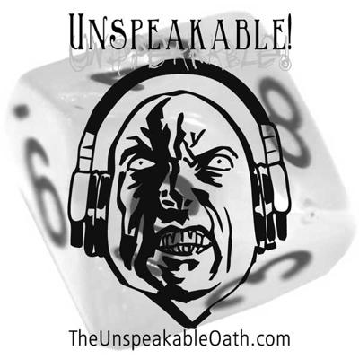 Unspeakable! Actual Play Episode 15 – Operation FULMINATE