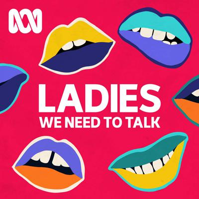 Want to know how to close the orgasm gap? Riding your hormonal rollercoaster blindfolded? Can't find contraception that works for you? You're not the only one. Ladies, We Need To Talk is a show for women, by women, and dives head first into the tricky and taboo topics we often avoid talking about. Join host Yumi Stynes as she tears open the sealed section on life. Or contact us at ladies@your.abc.net.au