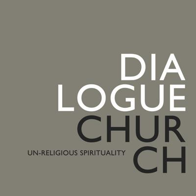 Dialogue Church :: Join the Conversation