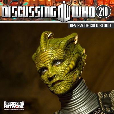 Cover art for Episode 210: Review of Cold Blood, Doctor Who Series 5 Episode 9