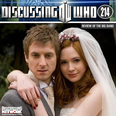 Cover art for Discussing Who 214: Review of The Big Bang, Doctor Who Series 5 Episode 13