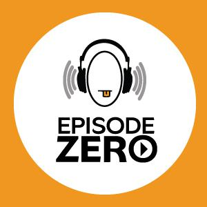 Episode Zero is proud to be the one and only podcast in the world, that follows no topic, isn't the least bit inspiring, provides no useful or relevant information, does not cure cancer or any other minor illnesses or ailments, and answers none of the questions that trouble our society today. And that my friends.. is a PROMISE.