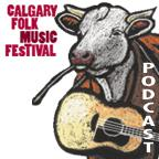 Calgary Folk Music Festival Podcast