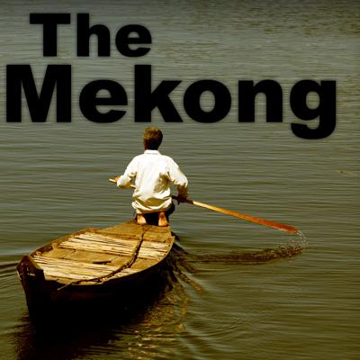 Traveling Down the Mekong River