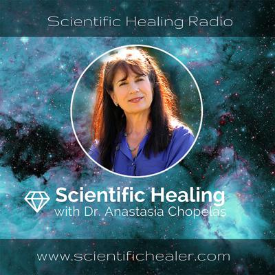 Scientific Healing with Dr. Anastasia Chopelas