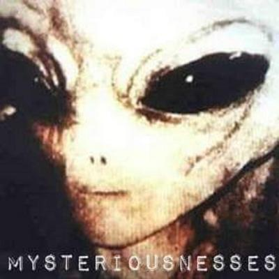 Mysteriousnesses