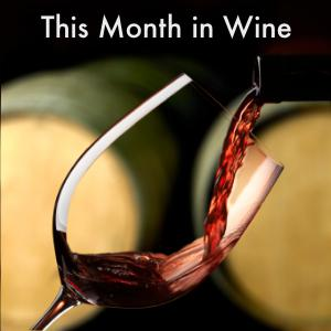 This Month in Wine