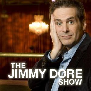 """"""" Jimmy Dore is outrageous and outraged, bothersome and bothered, a crucial, profane, passionate voice for progressives and freethinkers in 21st century America."""" -Patton Oswalt"""