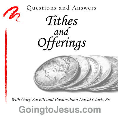 Tithes and Offerings - Q&A
