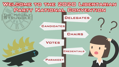 Cover art for Welcome to the 2020 Libertarian National Convention