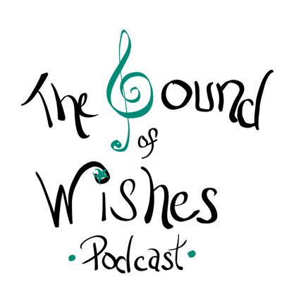 The Sound of Wishes