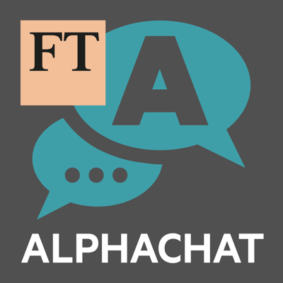 Alphachat is the conversational podcast about business and economics produced by the Financial Times in New York. Each week, FT hosts and guests delve into a new theme, with more wonkiness, humour and irreverence than you'll find anywhere else
