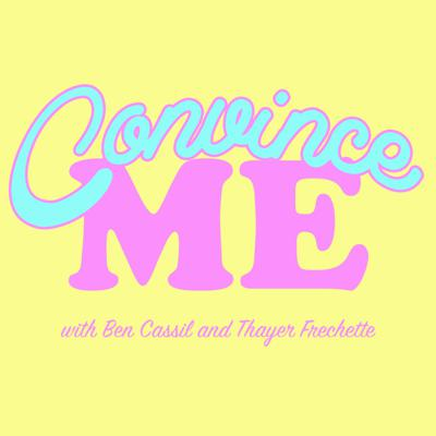Each week a different guest from the comedy world tries to convince a couple of skeptics of get on board with their distinctive, sometimes downright unusual obsessions. Hosted by Ben Cassil and Thayer Frechette.